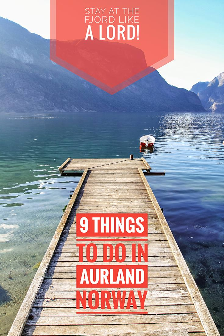 Norwegian fjords are masterpieces of nature. These 9 things to do in Aurland, Norway, will certainly motivate you to explore Aurlandsfjord and Naeroyfjord, the beautiful side arms of Sognefjod, the largest fjord in Norway. Visit Aurland today!